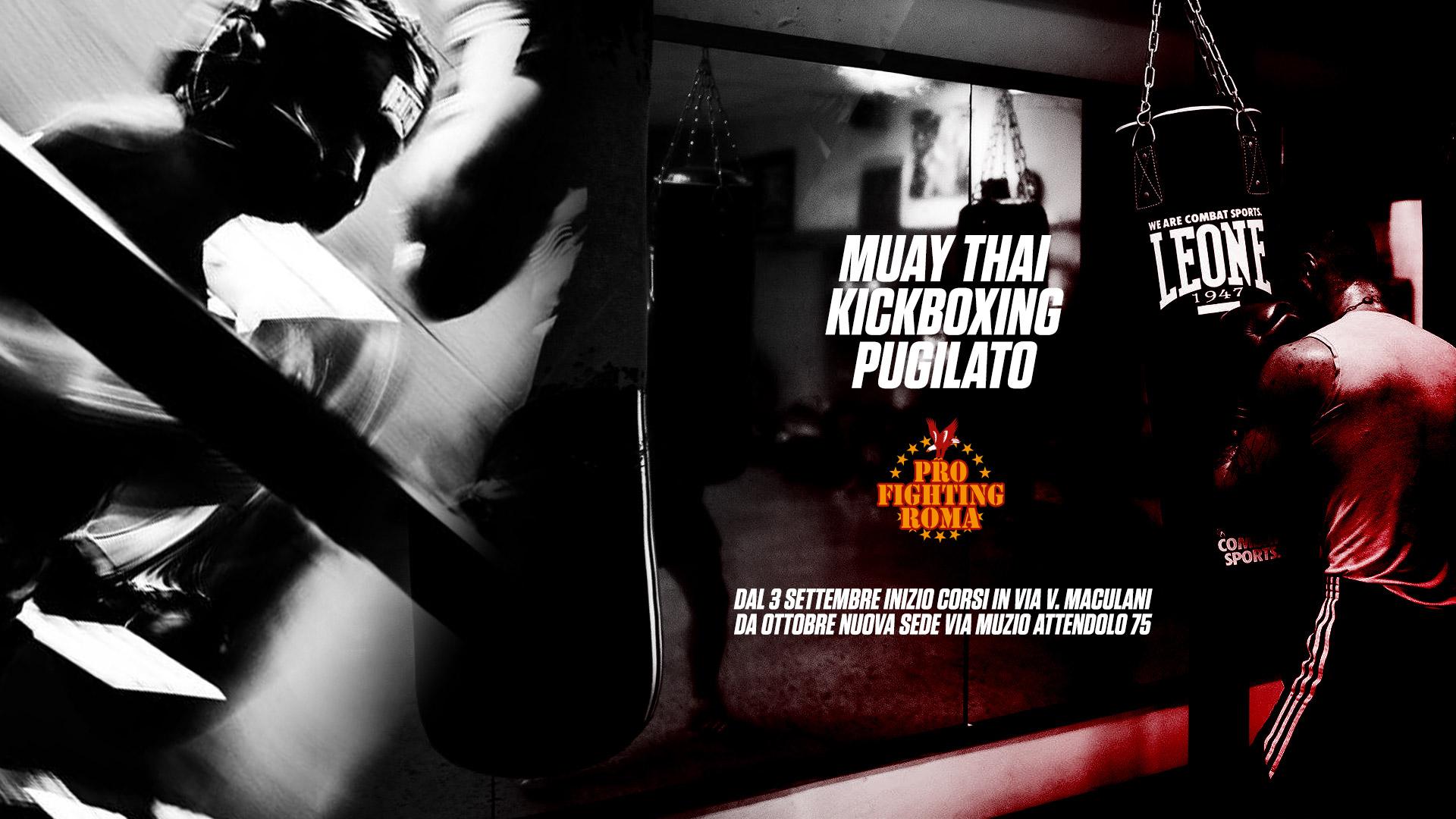 Pro Fighting Roma 3.0: da Ottobre la nuova sede di via Muzio Attendolo