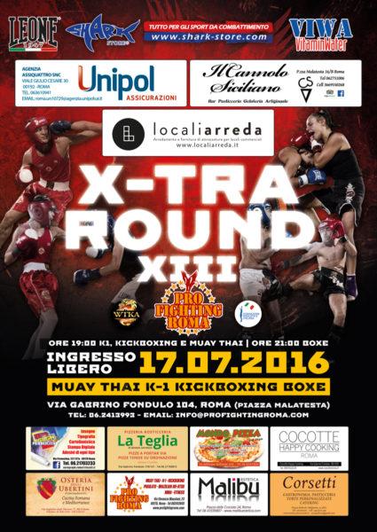 X-Tra Round 13, galà sport combattimento K1 Kickboxing e Pugilato organizzato da Pro Fighting Roma e Shark Store