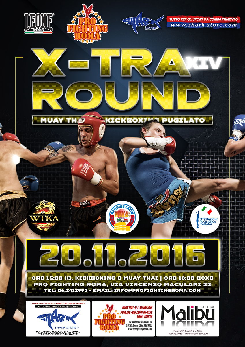 Poster di X-Tra Round 14, Gala di sport da combattimento Boxe Kickboxing e Muay Thai
