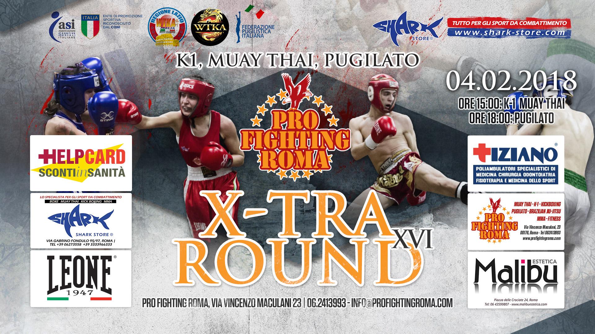 X-Tra Round XVI | K1, Muay Thai e Pugilato | Domenica 4 Febbraio
